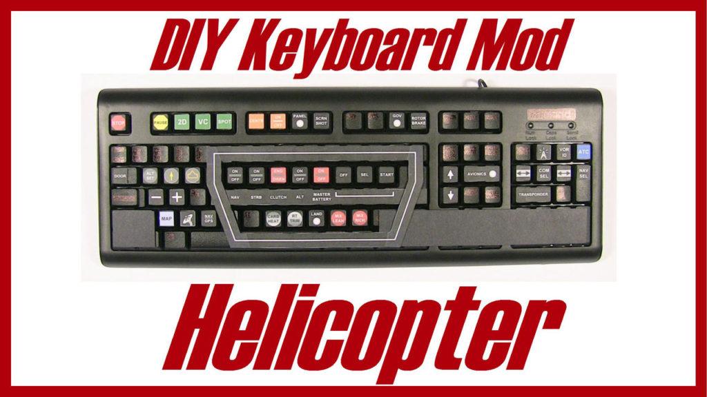 Flight Sim Helicopter Keyboard Mod, DIY Helicopter Keyboard Mod