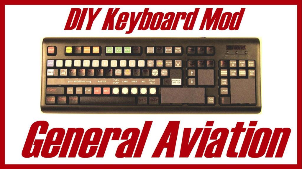 DIY General Aviation Keyboard Mod