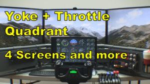 4 screen DIY flight sim with yoke and throttle quadrant