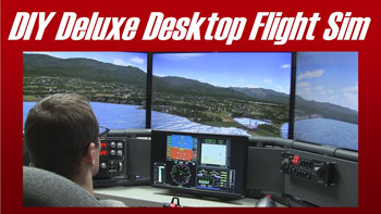 DIY Flight Sims - D250 Deluxe Desktop project, multi screen flight sim