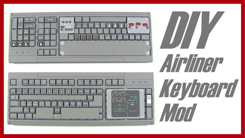 DIY Airliner Keyboard Mod