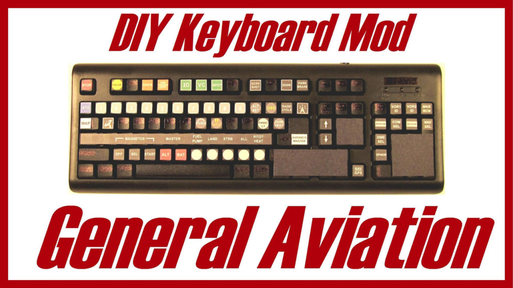 DIY General Aviation Keyboard Mod