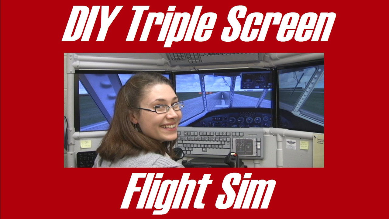 Triple screen flight sim build a diy monitor frame for Online house builder simulator