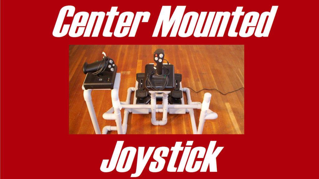DIY Center Mounted Joystick
