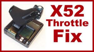Saitek X52 Throttle Fix