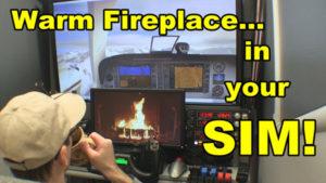 Warm fireplace in your Flight Sim!