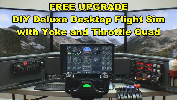 Upgrade DIY flight sim with yoke + throttle quad for your FSX Multiple Monitors setup