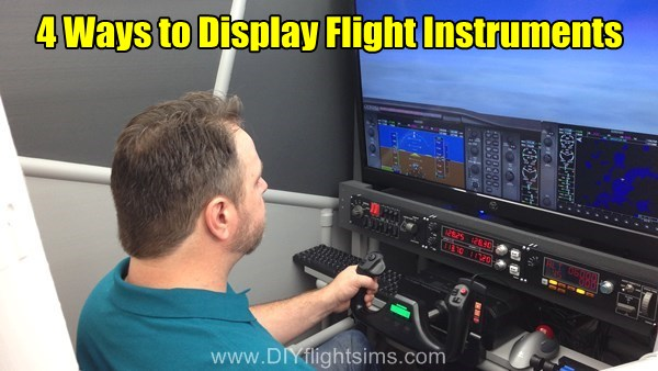 4 Ways to Display Flight Simulator Instrument Panel
