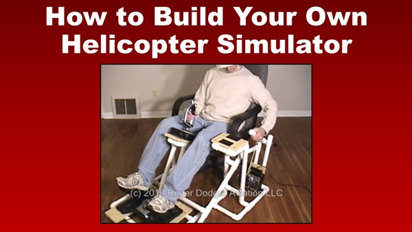 How to Build Your Own Helicopter Simulator