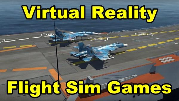 Virtual Reality Flight Simulator Games