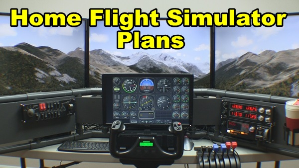 Home flight simulator plans how to install larger displays for House building simulator online